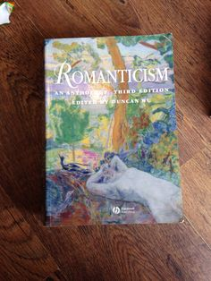Another beast of a read that will take a good few years to get through. Romanticism; edt Duncan Wu.