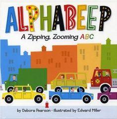 Alphabeep!: A Zipping, Zooming ABC: Debora Pearson, Edward Miller: 9780823420766: Amazon.com: Books