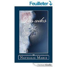 Boulimique des livres: Mon avis sur Des ailes de Nathalie Marie