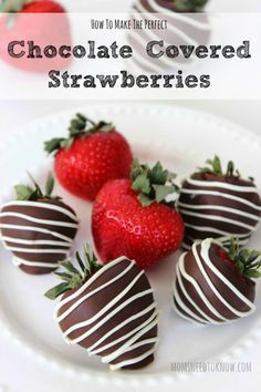 How To Make Perfect Chocolate Covered Strawberries