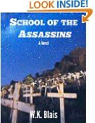 Free Kindle Book -  MYSTERY & THRILLERS - FREE - School of the Assassins