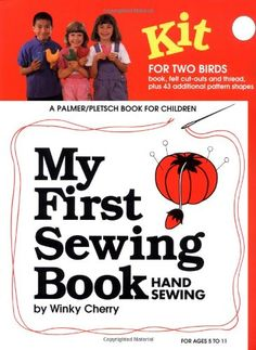 My First Sewing Book: Hand Sewing by Winky Cherry http://www.amazon.com/dp/093527829X/ref=cm_sw_r_pi_dp_qyTAub1HTB9KV