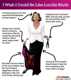I Wish I Could Be Like Lucille Bluth