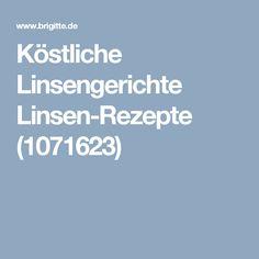 Köstliche Linsengerichte Linsen-Rezepte (1071623)