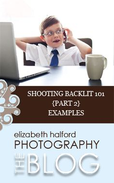 Part 2 in a 6 part series on shooting backlit.