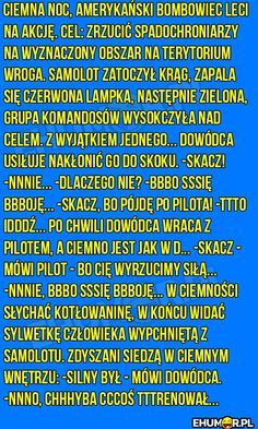 Ciemna noc, amerykański bombowiec leci na akcje… – eHumor.pl – Humor, Dowcipy, 😋 Najlepsze Kawały, Zabawne zdjęcia, fotki, filmiki Lol, Good Things, Memes, Funny, Anime, Humor, Laughing So Hard, Funny Parenting, Meme