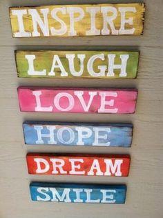 Inspire. Laugh. Love. Hope. Dream. Smile.