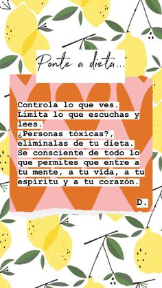 Así cómo cuidas lo que comes también cuida todo eso que permites que entre a tu mente, corazón y espíritu. Queen Quotes, Me Quotes, Motivational Quotes, Inspirational Quotes, Positive Mind, Positive Vibes, Positive Quotes, More Than Words, Some Words