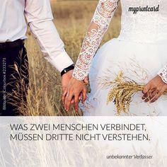 Was zwei Menschen verbindet, müssen Dritte nicht verstehen. -unbekannt  #liebe #zitate #quotes #romantik #ehe