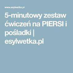 5-minutowy zestaw ćwiczeń na PIERSI i pośladki | esylwetka.pl