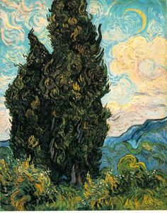 Van Gogh, Cypresses; this has always been one of my favorite Van Goghs,  since seeing it at an art museum in NYC when i was about 13 years old. it still intrigues me, the movement of the branches in the wind.