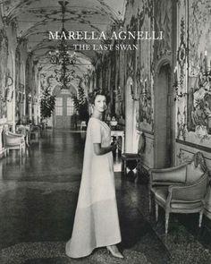 Marella Agnelli: The Last Swan by Marella Agnelli