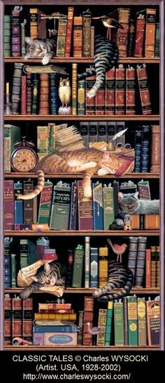 Classic Tails Library Books Cats Tapestry Wall Hanging -- Classic Tails by Charles Wysocki Crazy Cat Lady, Crazy Cats, Book Lovers, Cat Lovers, Library Books, Library Shelves, Grand Library, Cat Shelves, Book Shelves