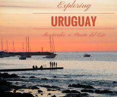 Exploring Uruguay: Montevideo & Punta del Este l Southamerica l @tbproject