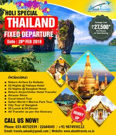 Holi Special Thailand Fixed Departure! Departure Date : 28th Feb 2018 Package Costing @ INR 27,500/-* only. Visit : https://www.akashtravels.co.in/  #travel #travellover #Thailand #trip #holiday #happyholiday