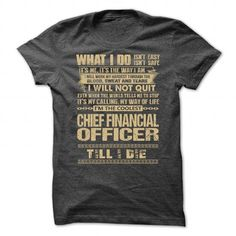 Awesome Shirt For Chief Financial Officer T Shirts, Hoodie Sweatshirts