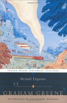 Orient Express (Penguin Classics Deluxe Edition) by Graha…