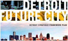 Detroit Future City article