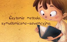 Czytanie metodą symultaniczno-sekwencyjną - część 1 - KreatywneWrota.pl