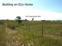 Building an Eco Home - part 1 @ Common Sense Homesteading