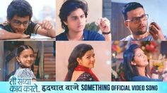 Hrudayat Waje Something song from Ti Saddhya Kay Karte #ankushchaudhari #imslv