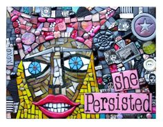 She Persisted. (Handmade Original Mixed Media Mosaic On Wood Board by Shawn DuBois) Mosaic Wall Art, Contemporary Artwork, Assemblage Art, Art For Sale, Collage Art, Art Boards, Original Art, Mixed Media, Handmade Products