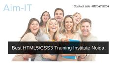 #HTML5 and #CSS3 certification training offers by 10+ year's experience trainer in AIM-IT Noida. We provide best training on real time project.  #html5training #css3 #webdesign #webdeveloment #phptraining #javascript #animationdesign #gamedesign   Phone number: - 01204712204   Email: - hello@aim-it.org   Address: - B-9, Sector-03, Noida -201301 (India) (Near Sector 16 Metro Station)