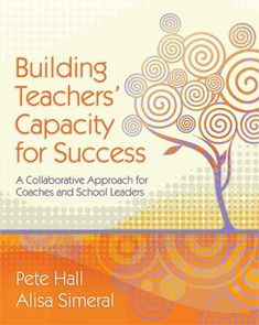 In this book, ASCD authors Pete Hall and Alisa Simeral offer a differentiated approach to coaching and supervision centered on identifying and nurturing teachers' individual strengths and helping them reach new levels of professional success and satisfaction.