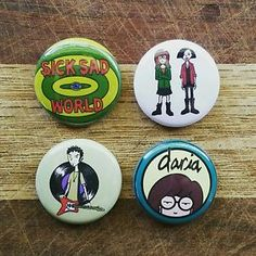 "4 1"" Daria Sick Sad World Jane Trent pinback badges buttons"
