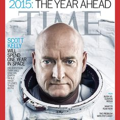 Time magazine features astronaut Scott Kelly in their 2015: The Year Ahead issue to highlight NASA's first ever 1-year mission to the International Space Station.
