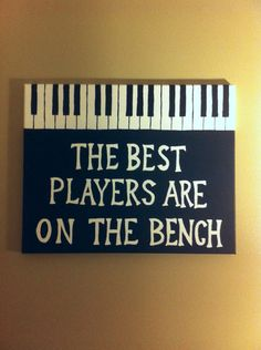 Piano Canvas - Best Players - Large Painted Quote Canvas - Musical Canvas - Instrument Canvas - Wall Art - Inspiration - Decor