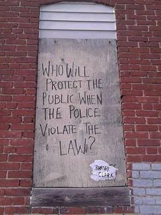 who will protect the public when the police violate the law