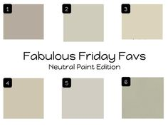 1. Perfect Greige, SW6073. Perfect naturally neutral gray, perfect complement to white. 2. Hazy Skies, BM OC48.  Beautiful but subtle gray. 3. Manchester Tan, BM HC81. Neutral on the khaki side, classic and elegant. 4. Grant Beige, BM HC83. Timeless color, for traditional  contemporary spaces. 5. Agreeable Gray, SW7029. Cool neutral family, soft look great with wood floors. 6. Revere Pewter, BM HC172. Light gray with warm undertones, creates a unifying, calming look, great with wood floors.