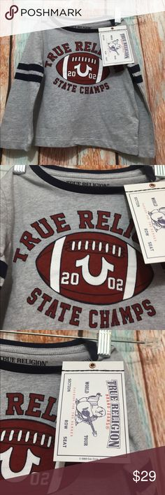 True Religion Baby 18months. NWT NWT true religion state champs for baby 18months. True Religion Shirts & Tops Tees - Long Sleeve