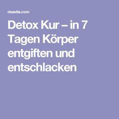 Detox Kur – in 7 Tagen Körper entgiften und entschlacken