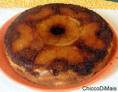 Torta all' ananas rovesciata ricetta dolce il chicco di mais http://blog.giallozafferano.it/ilchiccodimais/torta-all-ananas-rovesciata-ricetta-dolce/