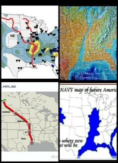 1) New Madrid Fault line 2) New America Map 3) Keystone XL Pipeline 4) US Navy New America Map