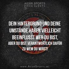 Keine Ausreden mehr! DU hast es in der Hand. - www.AesirSports.de | #Umwelt #Leben #Entscheidungen #Schicksal #Zitat #Zitate #AesirSports #Motivation #Inspiration