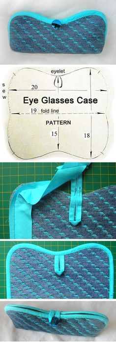 Eyeglasses and Sunglasses case Tutorial & Pattern. http://www.free-tutorial.net/2016/12/eyeglasses-case-tutorial.html