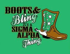 Boots & Bling Sigma Alpha T-Shirt Design....used this for our very first semi formal I went to as a sister...good times!