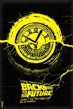 """Back to the Future  Minimal Movie Poster By Daniel Norris - """"Save the clock tower!"""""""