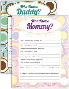 Who Knows Mommy? Who Knows Daddy? Trivia game idea for coed baby shower...