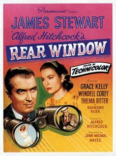 Rear Window.  Lovable Jimmy Stewart.  Grace Kelly's unmatchable elegance.  The wry Thelma Ritter.  My favorite Alfred Hitchcock movie.