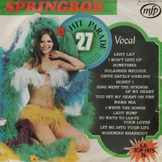 Springbok: Springbok Hit Parade Volume 01 To 30 Lp Cover, Vinyl Cover, Cover Pages, Album Covers, I Write The Songs, I Wont Give Up, Fire Heart, Music Albums, My Childhood Memories