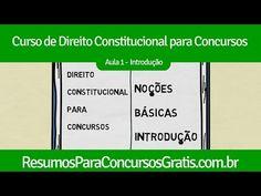 Aula 1 Direito Constitucional - Introdução - http://resumosparaconcursosgratis.com.br/direito-constitucional-para-concurso/direito-constitucional-introducao/