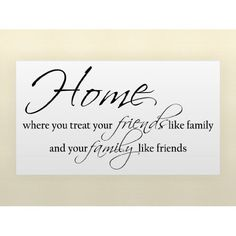 Home, Friends, Family...All full of LOVE!