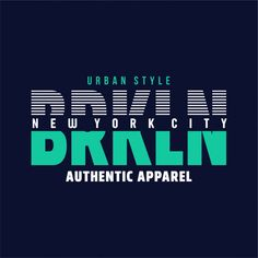 Brooklyn - graphic t shirt Premium Vecto. T Shirt Logo Design, Tee Shirt Designs, Creative Typography, Typography Poster, Fashion Typography, Text Design, Vector Design, Cover Design, Sports Graphic Design