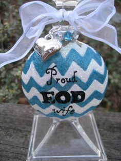 Proud EOD wife hand painted chevron Christmas ornament by CreationsbyGena, Paint Chevron, Turquoise Chevron, Chevron Christmas, Christmas Ideas, Wired Ribbon, Ribbon Bows, Go Navy Beat Army, Army Crafts, Browns Gifts