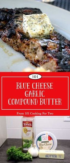 Blue Cheese and Garlic Compound Butter from 101 Cooking for Two Make that steak pop with this wonderful blue cheese and garlic compound butter. Add layers of butter, garlic, and blue cheese to make the meal extra special. Flavored Butter, Homemade Butter, Butter Recipe, Blue Cheese Butter, Blue Cheese Sauce, Blue Cheese Recipes, Steak Butter, Chutney, Steak Recipes