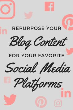 Want to save time working on your blog? Learn how to repurpose your old blog content for social media platforms.